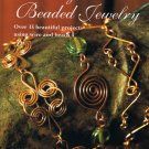 Creative Wire & Beaded Jewelry - Linda Jones - New