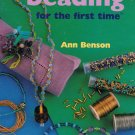 Beading for the First Time - Ann Benson - New