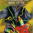 Fun Embroidery for Kid's Stuff - Irene Fackler - New