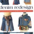 Denim Redesign - Indygo Junction - New
