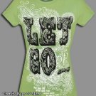 NOTW Lime Green Christian LET GO LET GOD Juniors or Woman T-Shirt