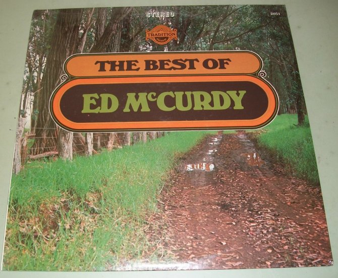 The Best Of Ed McCurdy   Folk Music  TRADITION 2051  Record  NEW SEALED