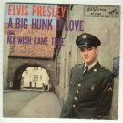 Elvis Presley   A Big Hunk O' Love  RCA 7600 w/ Pic Slv  Elvis Sails  Ad on Back  RARE  45 rpm