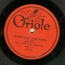 Roy Collin's Dance Orch.  Moonlight And Roses   ORIOLE 449   Record   78 rpm