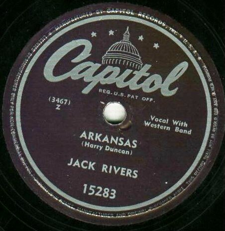 Jack Rivers  Arkansas / My Daddy Is Only A Picture  Capitol  78 rpm  Country Record
