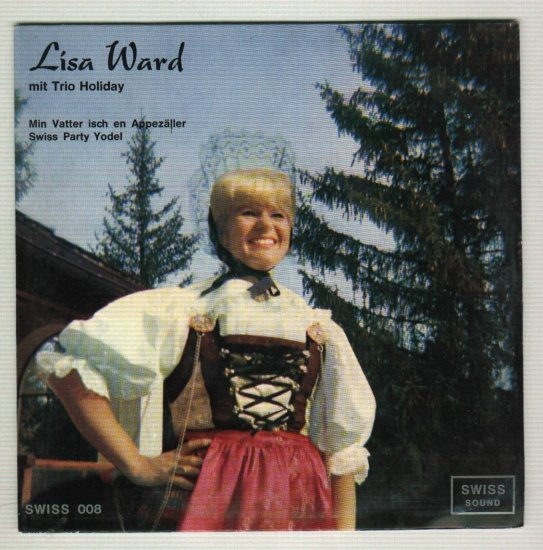 Lisa Ward mit Trio Holiday   45 rpm Record w/ Picture Sleeve  Switzerland Yodeling