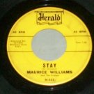 Maurice Williams  Stay / Do You Believe   R&B  45 rpm Record