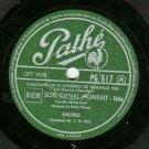 Andrex  Son Ch'val Montait  PATHE 517 Label  78 rpm Record