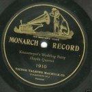 Haydn Quartet  Krausmeyer's Wedding Party 78 rpm Record Monarch 1910