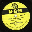 Arthur (Guitar Boogie) Smith  Foolish Question 78 rpm Record