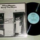 When Women Sang The Blues  ARHOOLIE 26  Record LP