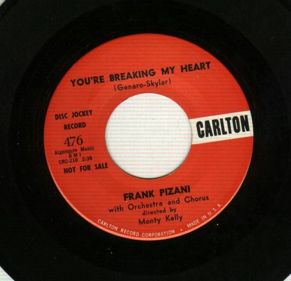 Frank Pizani - You're Breaking My Heart - Carlton 476 - PROMP 45 rpm