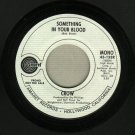 Crow - Something In Your Blood - PROMO 45 rpm Record