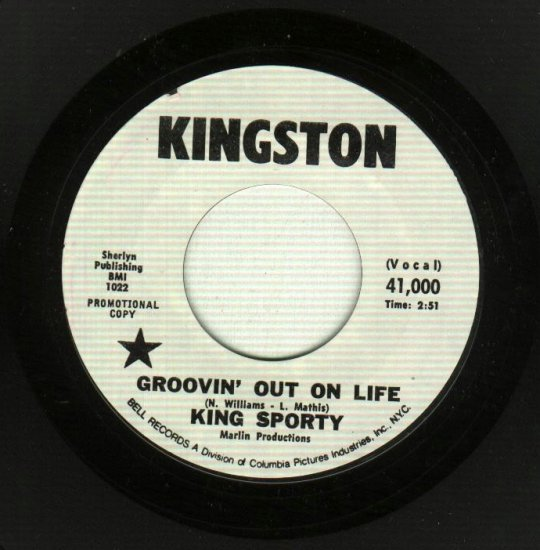 King Sporty - Groovin' Out On Life - KINGSTON 1022 PROMO 45 rpm