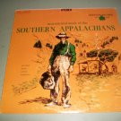 Southern Appalachians Instrumental Music - Tradition 1007 - Record LP