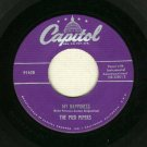 The Pied Pipers My Happiness / Dream - CAPITOL 1628 - 45 rpm Record