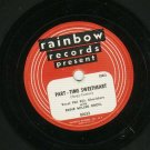 Eddie Miller Orchestra - She Wore A Yellow Ribbon - RAINBOW 80033 - 78 rpm Record