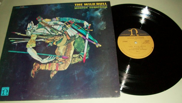 Morton Subotnick - The Wild Bull - Electronic Music - Record LP