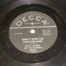 Billy Ward & Dominoes - Home Is Where You Hang Your Heart - 78 rpm