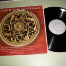 Music From The Age Of Jefferson - Classical Record LP
