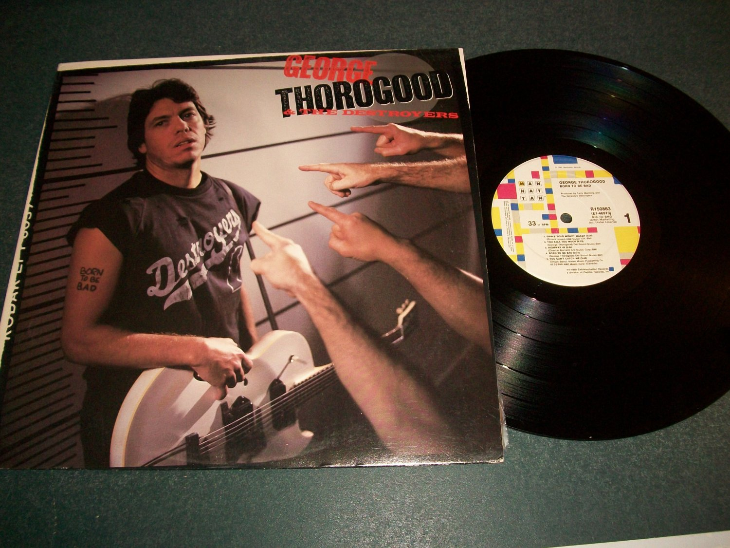 George Thorogood & The Destroyers - Born To Be Bad - Record LP