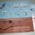 Josh White - Ballads And Blues - DECCA 447  - 4 Record Album Set  78 rpm