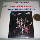 No Strings Sextet - Music From No Strings  - Sealed Jazz Record LP