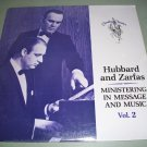 Hubbard And Zarfas - Ministering In Message And Music -  SEALED   Record LP