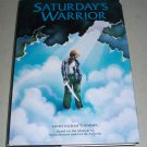 Saturday's Warrior - Doug Stewart / Linda Higham Thomson - Signed Christian Book