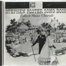 Stephen Foster Song Book - Robert Shaw Chorale - Folk  CD