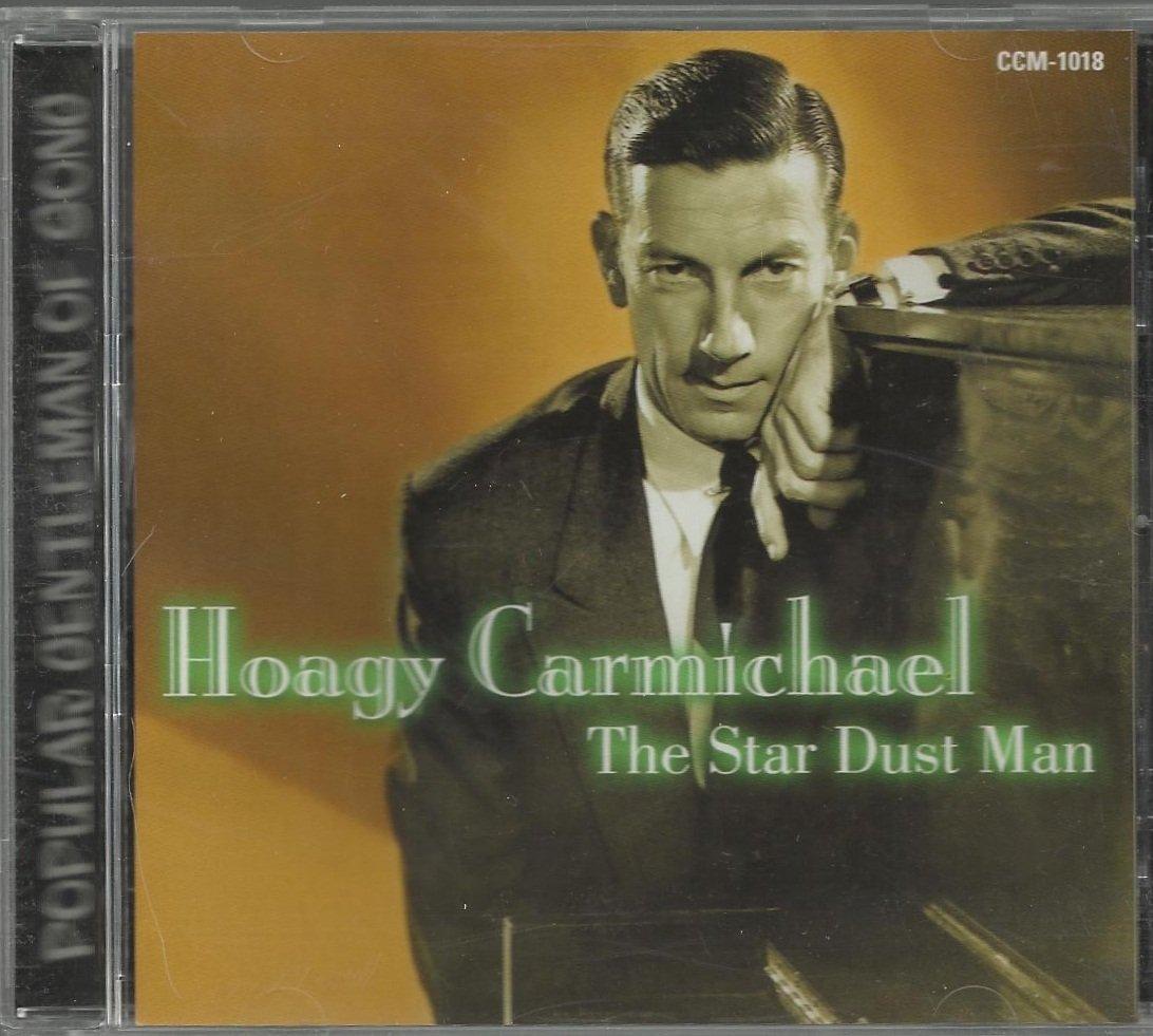 Hoagy Carmichael - The Star Dust Man - CD