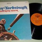 Glenn Yarbough - Looking Back - TRADITION 2095  - Folk  Record  LP