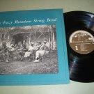 The Fuzzy Mountain String Band - ROUNDER 0010 - Folk Rock Record LP