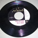 Nella Dodds - Your Love Back / P's And Q's - WAND 178 - Soul  45 rpm