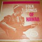 Noelani Kanoho Mahoe - Folk Songs Of Hawaii - TR-110 - Record LP