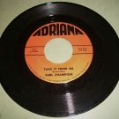 Earl Champion Take It From Me / Blue Ridge Junction ADRIANA 1000 RARE 45 rpm