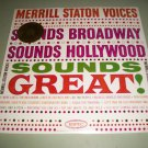 The Merrill Staton Voices - Broadway Hollywood Sounds Great - COLUMBIA 604 - SEALED Record LP