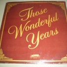 Those Wonderful Years - Various Artist - 4 SEALED Pop Records