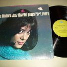 The Modern Jazz Quartet - Plays For Lovers - PRESTIGE 7421 - Jazz LP