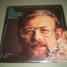 The Roger Whittaker Christmas Album - RCA 2933 - NEW SEALED  LP
