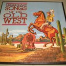 Legendary Songs Of The Old West - Various Artist - CBS 15542  Box Set 4 LP's