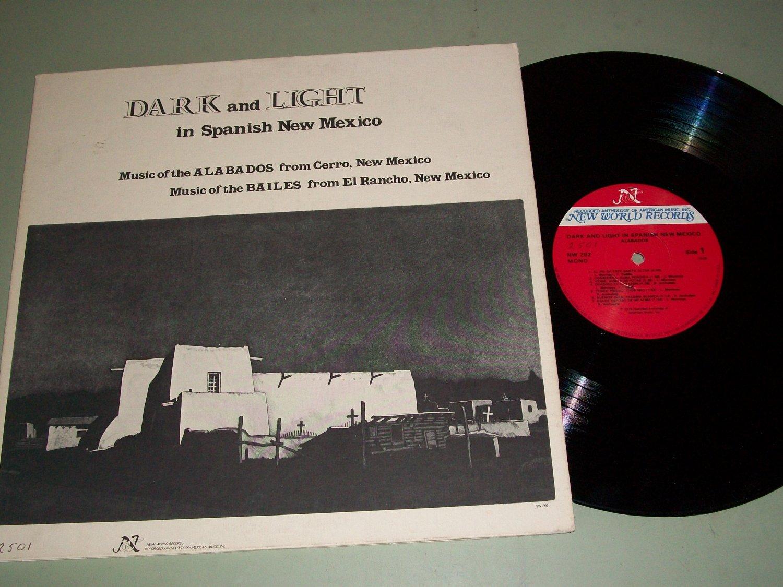 Dark And Light in New Mexico - Alabados / Bailes -  Folk Record LP
