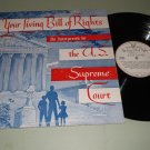 Your Living Bill Of Rights U.S. Supreme Court KAYDAN 1002 - 1962 Record LP