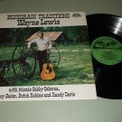 Wayne Lewis - Bluegrass Traditions - OHS 90095 - LP