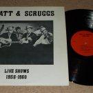 Lester Flatt & Earl Scruggs - Live Shows 1956 - 1960 - Rare Collectors Club Issue   Bluegrass