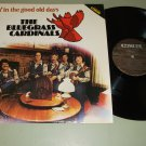 The Bluegrass Cardinals - Livin' In The Good Old Days - CMH 6229 - Record