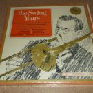 The Swing Years - Glenn Miller Dorsey Goodman 6 Records Box Set
