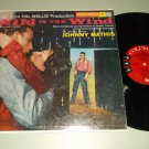 Wild Is The Wind  COLUMBIA 1090  Johnny Mathis  Original Soundtrack Record