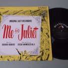 Me And Juliet  Rodgers Hammerstein  RCA 1098(e) Original Broadway Cast Record LP