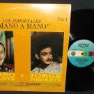 Jorge Negrete Y  Pedro Infante   Mano A Mano Vol. 1  ORFEON 12-607 Mexican Record